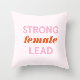 Strong Female Lead Throw Pillow