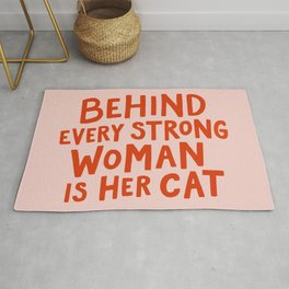 Behind Every Strong Woman Rug