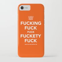 novelty iPhone & iPod Cases featuring Fucking Fuck Fuck Fuckety Fuck- Orange by IIIIStripeIIII