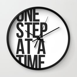 One Step At A Time / Black + White Wall Clock