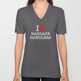 I Love Baggage Handlers - Black, White & Red Unisex V-Neck
