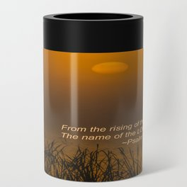 Psalm 113:3 Sunrise Can Cooler