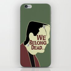 Frankenstein - We Belong Dead iPhone & iPod Skin