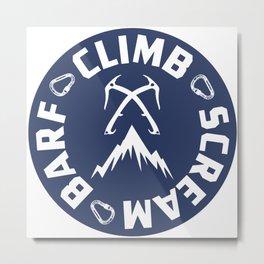 Ice Climbing Scream And Barf Metal Print