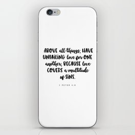 1 Peter 4:8 - Bible Verse iPhone Skin