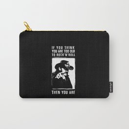 Lemmy - If you think you are too old to rock'n'roll Then you are - Motorhead Carry-All Pouch
