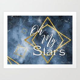 Oh My Stars Art Print