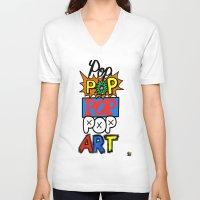pop art V-neck T-shirts featuring Pop, Pop, Pop, Pop Art by Raheem Nelson