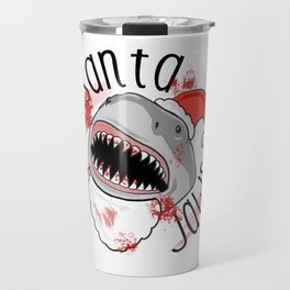 Santa Jaws Clause Travel Mug