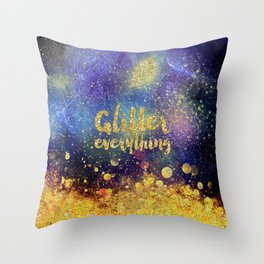 Glitter everything- Girly Gold Glitter effect Space Typography Throw Pillow