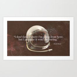 """""""I Don't Know Where I'm Going"""" Bowie Tribute Art Print"""