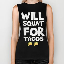 Funny Workout Shirt For Tacos Lover. Biker Tank