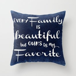 Vintage Family Quote Typography Throw Pillow