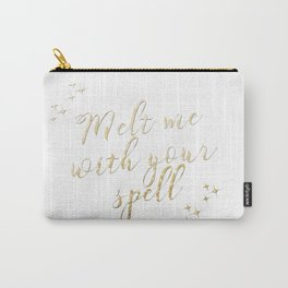 Melt Me With Your Spell Carry-All Pouch