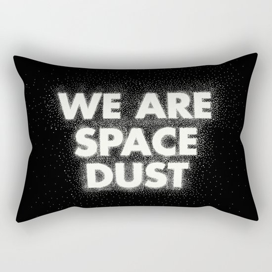 We are space dust Rectangular Pillow