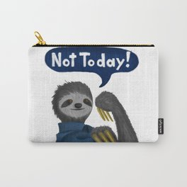 Not Today! Carry-All Pouch