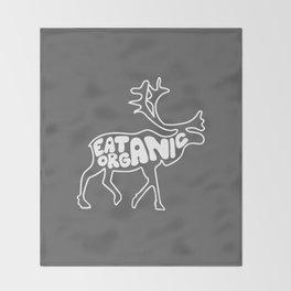 Eat Organic Throw Blanket