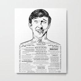 Alan Partridge Kiss My Face Metal Print