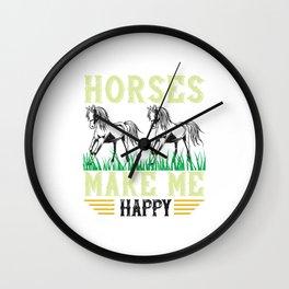 Horses Make Me Happy - Horse Designs Wall Clock