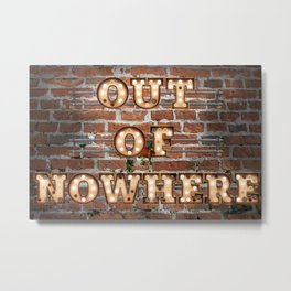 Out of Nowhere - Brick Metal Print