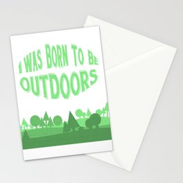 I was Born to be Outdoors Adventure Stationery Cards