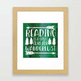 Reading is a Great Cure for Wanderlust (Green Background) Framed Art Print