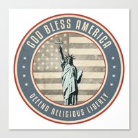 religious Canvas Prints featuring Defend Religious Liberty by politics