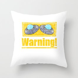 """Unique Shirt """"Warning: May Spontaneously Talks About Aliens"""" T-shirt Design UFO Substantial Science Throw Pillow"""