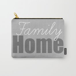 Family Home Carry-All Pouch