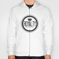 You Are #Royalty Hoody