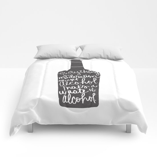 everything in moderation Comforters