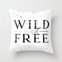 Wild and Free Silver on White Throw Pillow