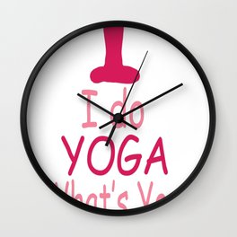 I do YOGA What's your SUPERPOWER Wall Clock