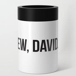 EW, DAVID. - block type Can Cooler