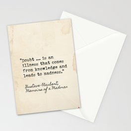 Gustave Flaubert, Memoirs of a Madman quote Stationery Cards