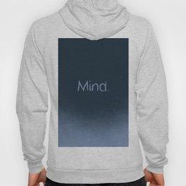 Mind Hoody