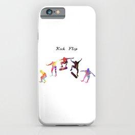 Kick Flip  Quote Art Design Inspirational Motivat iPhone Case