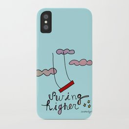 Swing HIGHER  iPhone Case