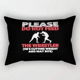 Please Do Not Feed The Wrestler   Funny Wrestling Rectangular Pillow
