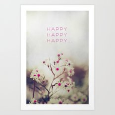 Happy Happy Art Print