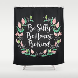 Be... Shower Curtain