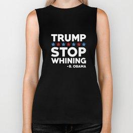 Trump Stop Whining Biker Tank