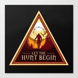 LET THE HUNT BEGIN V2 Canvas Print