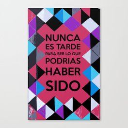 Motivational quote in Spanish Canvas Print