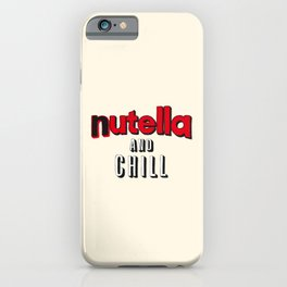 Nutella and Chill iPhone Case