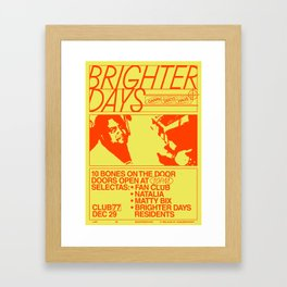 Brighter Days / 29.12.2017 Framed Art Print