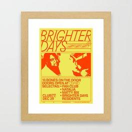 Brighter Days / 29.12.2017 Framed Art Print