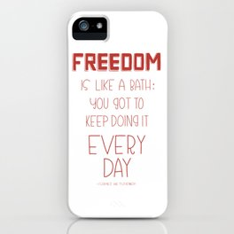 Freedom Every Day - Red iPhone Case