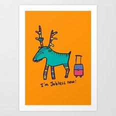 Jobless Rudolph Art Print