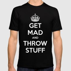 Keep Calm and Get Mad and Throw Stuff MEDIUM Black Mens Fitted Tee